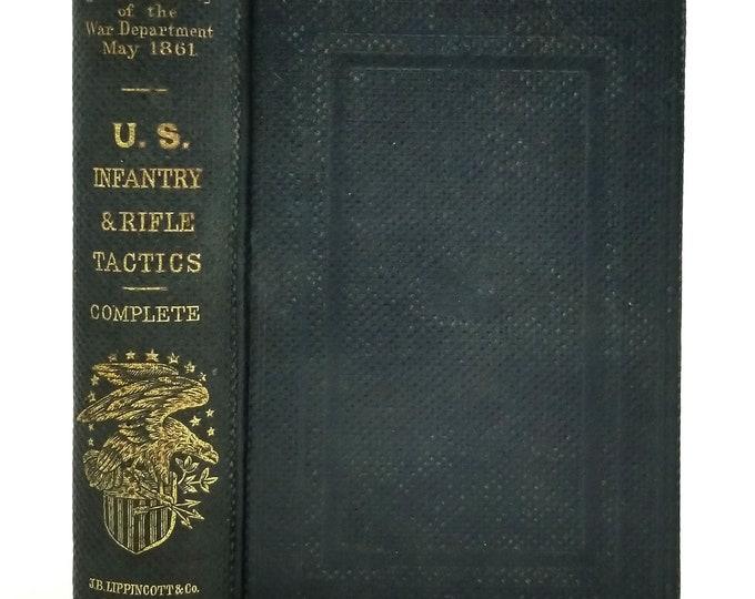 U.S. Infantry Tactics by Secretary of War 1861 Hardcover - Civil War Military Instruction Manual - War Department