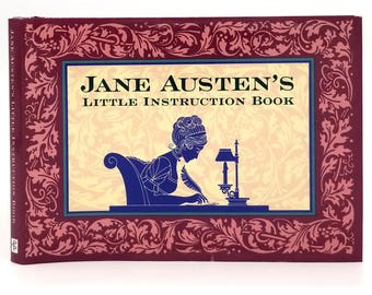 Jane Austen's Little Instruction Book by Sofia Bedford-Pierce 1995 1st Edition Hardcover HC w/ Dust Jacket - Peter Pauper Press