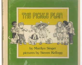 The Pickle Plan 1st Edition in Dust Jacket 1978 by Marilyn Singer illustrated by Steven Kellogg