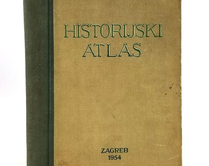 Historijski Atlas Hardcover HC 1954 Tisak Grafickog zavoda Hrvatske Zagreb Croatian Language - Historical Atlas