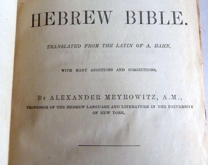 Hebrew Bible; Key to the Massoretic Notes by Alexander Meyrowitz 1877 Hardcover HC - John Wiley & Sons, New York - Hebrew with English Notes
