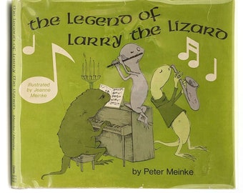 The Legend of Larry the Lizard in Dust Jacket 1968 by Peter & Jeanne Meinke