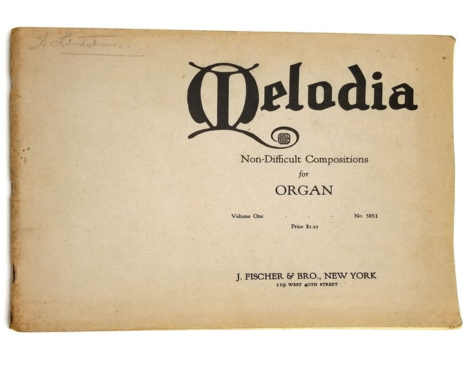 Melodia: Non-Difficult Compositions for Church or Theater Organ Volume One (No. 5851) 1927 J. Fischer & Bro. - Sheet Music / Songbook