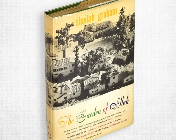 The Garden of Allah by Sheila Graham Hardcover in Dust Jacket 1970 Hollywood Stars Notorious Hotel Sunset Strip History