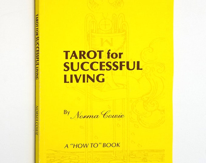Tarot for Successful Living by Norma Cowie Paperback 1988 NC Publishing - Guidance Success Fortune Future
