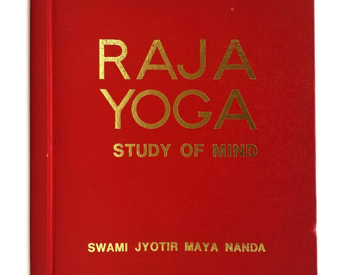 Raja Yoga: Study of Mind Swami Jyotir Maya Nanda 1st Edition Hardcover HC 1970 Swami Lalitananda