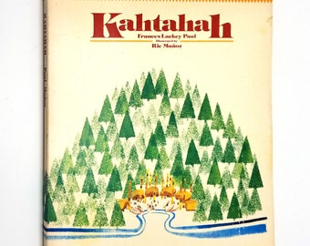 Kahtahah by Frances Lackey Paul illustrated by Rie Munoz 2nd Printing Soft Cover 1977 Children's Historical Fiction Alaska