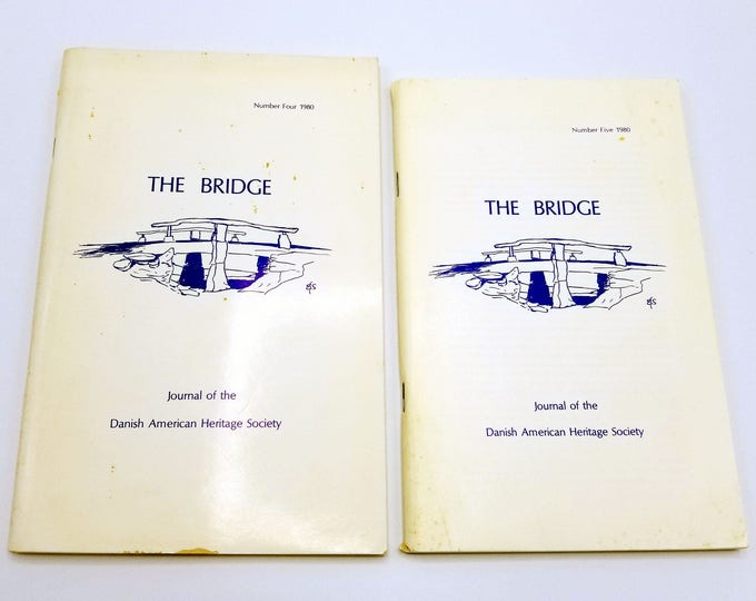 The Bridge: Journal of the Danish American Heritage Society Volume 3 (Nos. 1 & 2), 1980 Denmark Emigrants Heritage