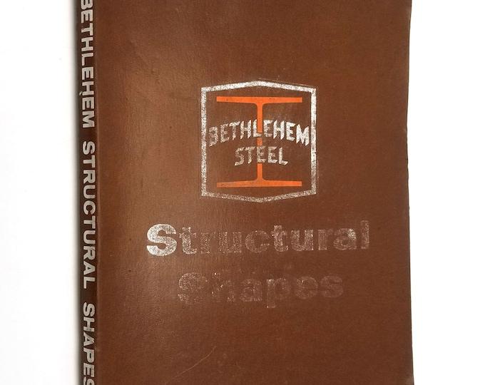 Vintage Catalog: Bethlehem Steel Structural Shapes (Catalog 2331) 1967 Bethlehem, Pennsylvania PA