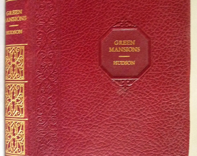 Green Mansions by W.H. Hudson - published by Grosset & Dunlap - Red Leather Bound Edition - Fiction