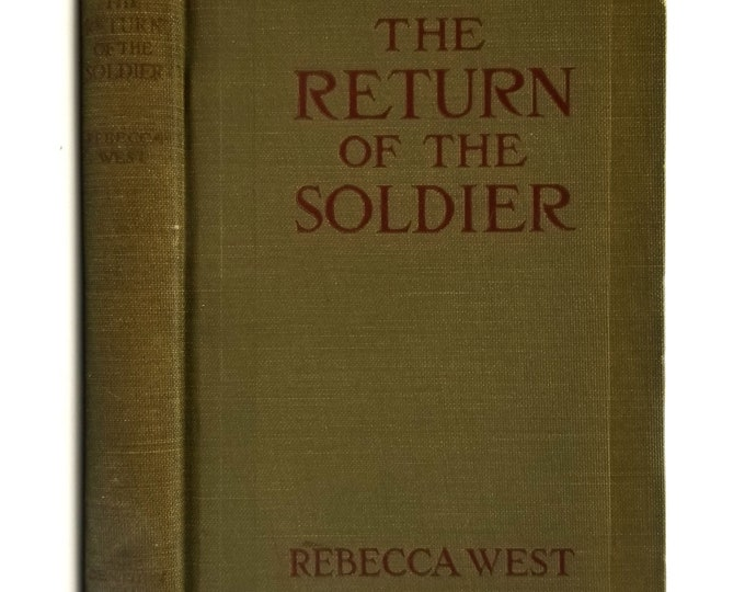 Antique Fiction: The Return of the Soldier by Rebecca West 1st Edition Hardcover HC 1918 Century Co.