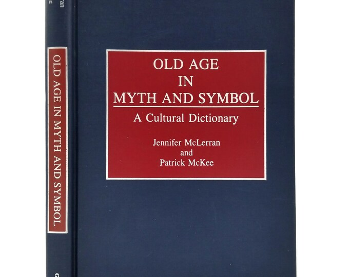 Old Age in Myth and Sympol: A Cultural Dictionary by Jennifer McLerran 1991 Hardcover HC Greenwood Press