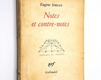 Notes et Contre-Notes (Pratique du Theatre) by Eugene Ionesco 1962 - Gallimard - French Language - Soft cover