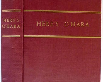 Here's O'Hara: Three Novels and Twenty Short Stories 1946 by John O'Hara - Hardcover HC - World Publishing