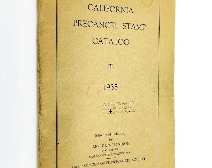 California Precancel Stamp Catalog 1935 Ernest R. Wernstrom Golden Gate Precancel Society