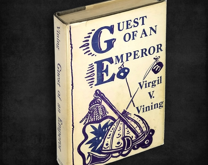 Guest of an Emperor by Virgil V. Vining Hardcover in Dust Jacket 1968 Japanese POW World War II - Personal Narrative