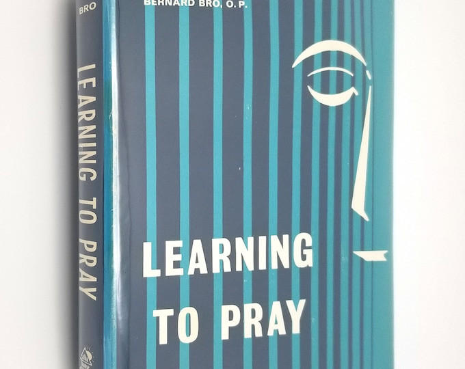 Learning to Pray by Bernard Bro Hardcover HC w/ Dust Jacket DJ 1966 Alba House - Catholic Religion Prayer