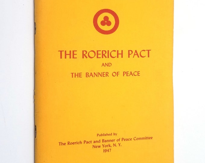 The Roerich Pact and the Banner of Peace - Soft Cover - 1947 Defense Cultural Objects Treaty