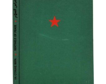 Sentinels of Peace: the Soviet Armed Forces by O.A. Kulis Hardcover HC 1980 Progress Publishers - Moscow - USSR