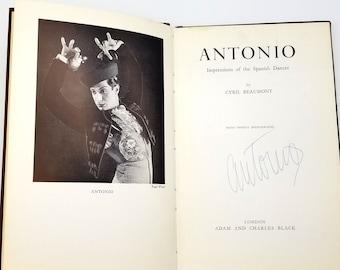 Antonio: Impressions of the Spanish Dancer SIGNED 1st Edition 1952 Cyril Beaumont - Flamenco - Rosario y Antonio