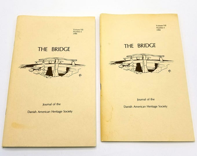 The Bridge: Journal of the Danish American Heritage Society Volume 7 (Nos. 1 & 2), 1984 Full Year