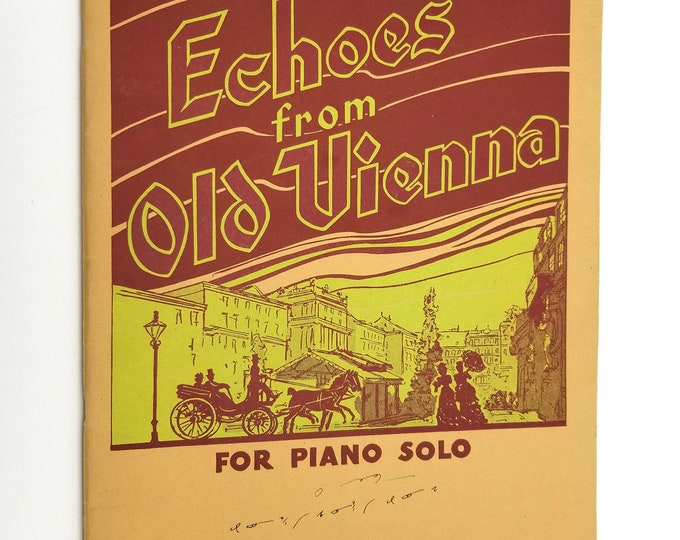 Echoes from Old Vienna (for Piano Solo) 1949 Theodore Presser - Sheet Music Songbook