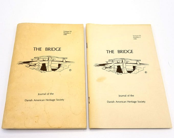 The Bridge: Journal of the Danish American Heritage Society Volume 6 (Nos. 1 & 2), 1983 Full Year Denmark Emigrant History