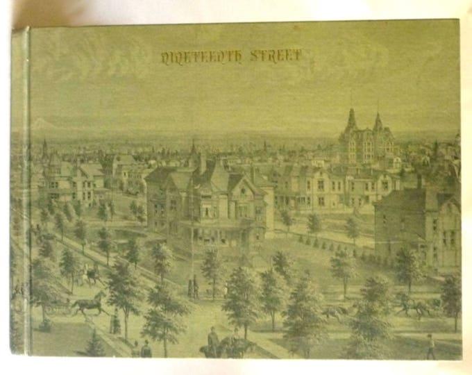 Nineteenth Street 1968 Richard Marlitt - 1st Edition Hardcover HC - Oregon Historical Society Press - Portland, OR