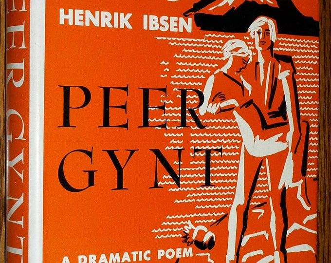 Peer Gynt Dramatic Poem Five Acts by Henrik Ibsen 1955 Philosophical Library Publisher Hardcover HC w/ Dust Jacket DJ