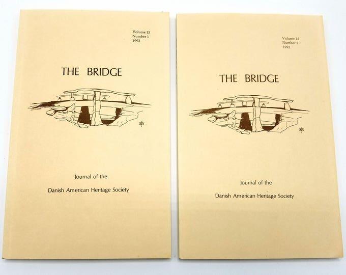 The Bridge: Journal of the Danish American Heritage Society Volume 15 (Nos 1 & 2) 1992