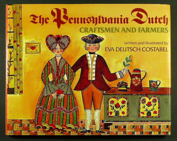 Pennsylvania Dutch Craftsmen & Farmers by Eva Deutsch Costabel 1986 1st Edition Hardcover HC w/ Dust Jacket DJ Children Juvenile
