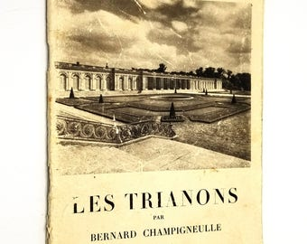 Reserved for alphabetique1: Les Trianons by Bernard Champigneulle