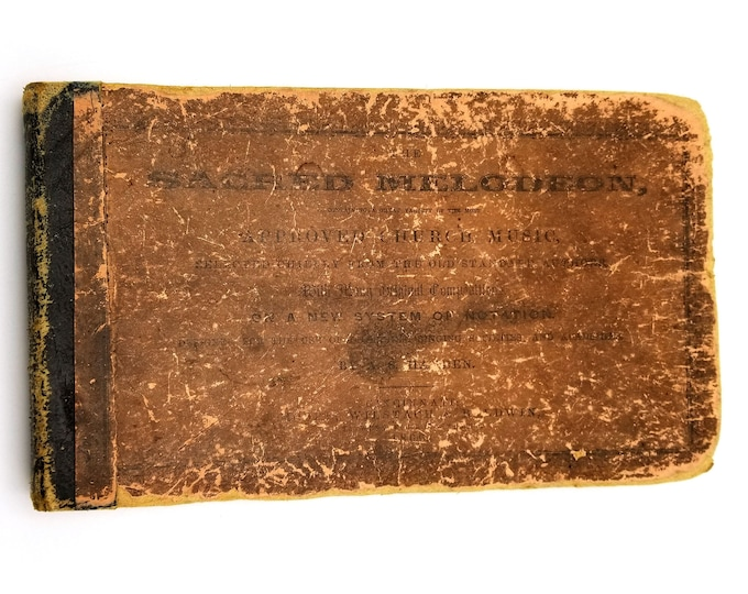 Antique Shape Note Music Book: The Sacred Melodeon by A.S. Hayden 1866 Moore, Wilstach & Baldwin