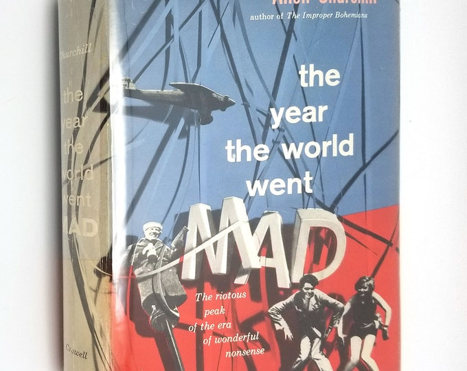 The Year the World Went Mad by Allen Churchill 1960 1st Edition Hardcover HC w/ Dust Jacket DJ - History 1927
