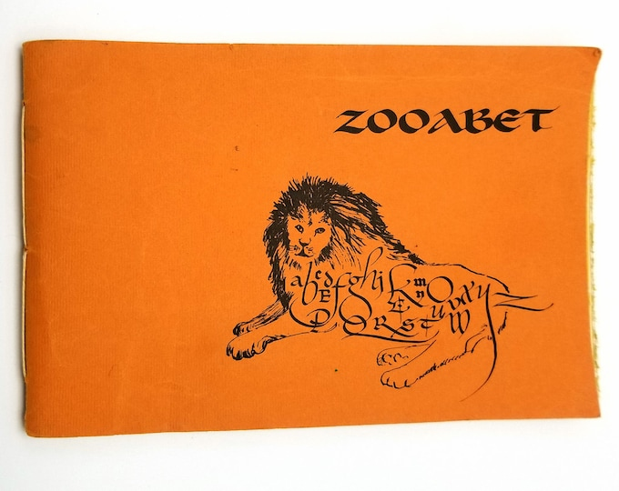 Zooabet by Joyce & Dorsey Alexander 1967 Calligraphy Turtle's Quill Scriptorium Limited Numbered Edition Abecedarian