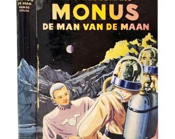 Monus, de Man van de Maan by A.D. Hildebrand ca. 1950s - Juvenile Science Fiction - Hardcover HC - Dutch Language