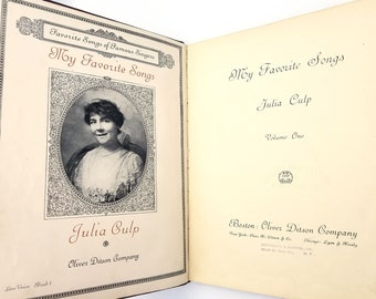 My Favorite Songs: Favorite Songs of Famous Singers Volume 1 ( Low Voice Book 1) by Julia Culp 1916 HC Sheet Music Songbook