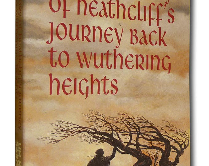H: The Story of Heathcliffe's Journey Back to Wuthering Heights by Lin Haire-Sargeant 1993 Large Print Edition