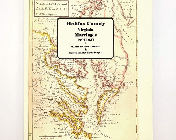 Marriages of Halifax County, Virginia, 1801-1831 by Marian D. Chiarito - Genealogy - Reference