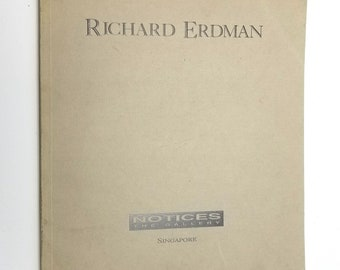 Richard Erdman Sculpture 1992 – 1994 Art Exhibit Catalog - Notices The Gallery, Singapore