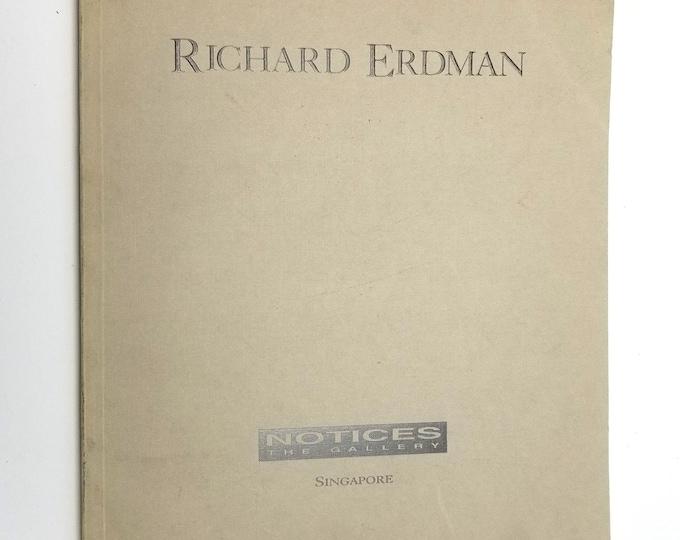 Richard Erdman Sculpture 1992 – 1994 Art Exhibit Catalog - Notices The Gallery, Singapore