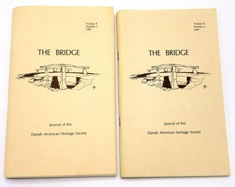 The Bridge: Journal of the Danish American Heritage Society Volume 10 (Nos. 1 & 2), 1987 Full Year