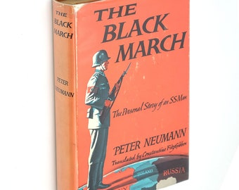 The Black March 1959 Peter Neumann ~ Autobiography ~ World War II ~ WWII ~ Nazi ~ SS Wiking Division