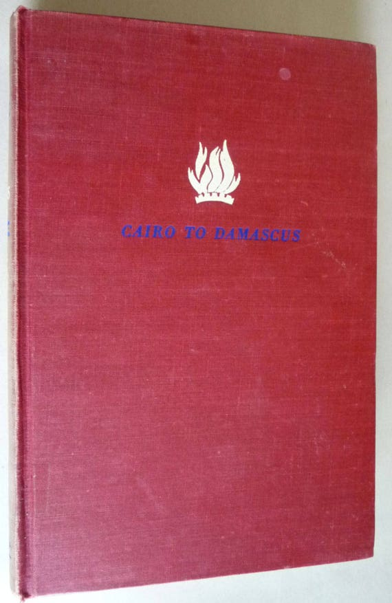 Cairo to Damascus 1951 John Roy Carlson Signed 1st Edition Hardcover HC - Memoirs Travelogue Encounters in the Middle East