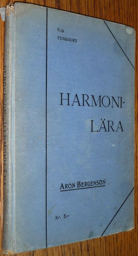 Harmonilara by Aron Bergenson 1916 Hardcover HC - Music Instruction Teaching Education Stockholm - Swedish Language - Antique