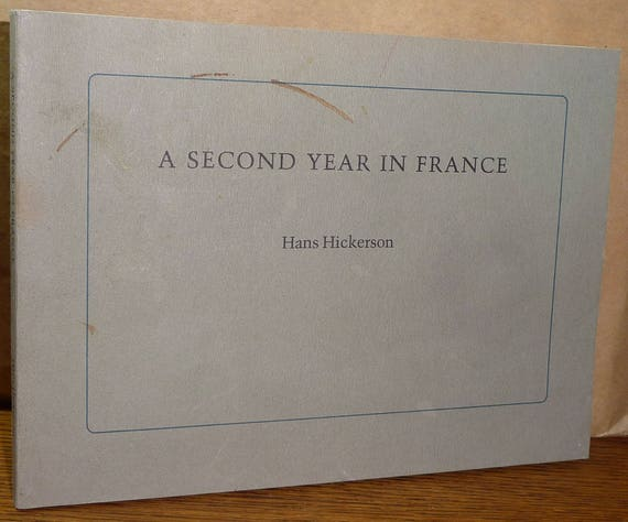 A Second Year in France by Hans Hickerson 1982 Autobiography Photography Photos as a Teacher in France 1978-1980
