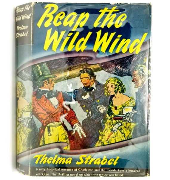 Reap the Wild Wind by Thelma Strabel 1943 Hardcover HC w/ Dust Jacket DJ - John Wayne Movie Film