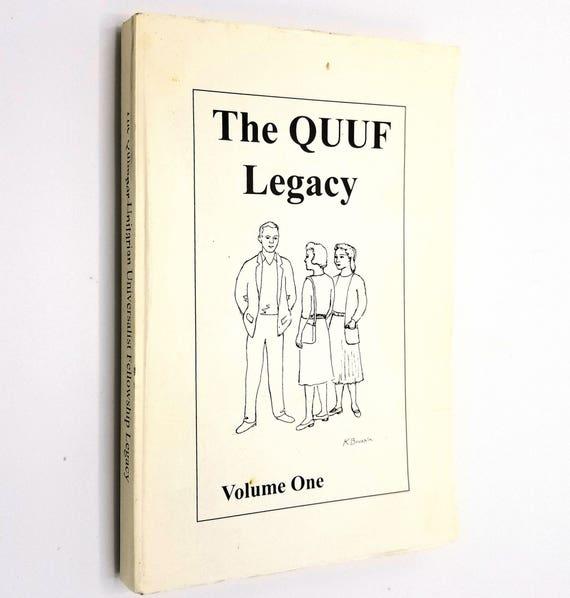 The Quimper Unitarian Universalist Fellowship Legacy Volume One QUUF Port Townsend Washington WA 1994