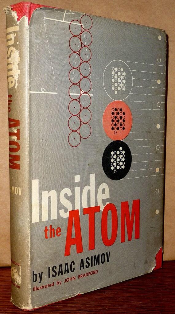 Inside the Atom 1956 by Isaac Asimov 2nd Printing Hardcover HC w/ Dust Jacket DJ Abelard-Schuman Science
