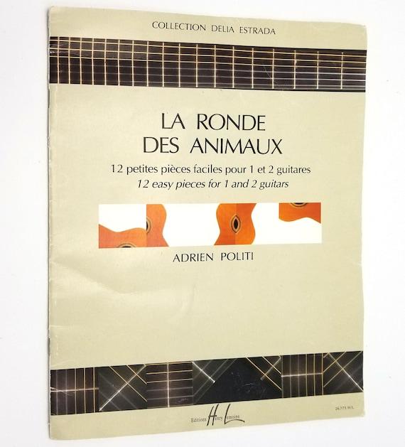 La Ronde Des Animaux 12 petites pieces faciles 1 et 2 guitares (12 easy pcs for 1 & 2 guitars) by Adrien Politi 1998 French Sheet Music
